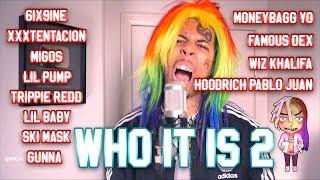 mcashhole - WHO IT IS 2 (ft. 6IX9INE, XXXTENTACION, MIGOS, LIL PUMP + 8 more)