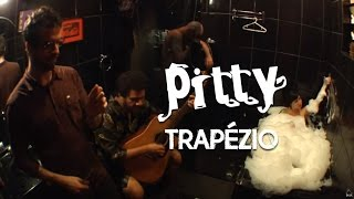 Pitty - Trapézio