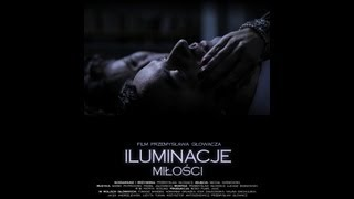 ILUMINACJE MIŁOŚCI/ILLUMINATION OF LOVE