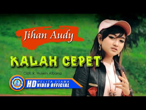 Download Lagu Jihan Audy - KALAH CEPET ( Official Music Video ) [HD] Music Video