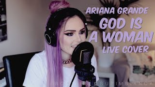 Video Ariana Grande - God is a woman (Live Cover) MP3, 3GP, MP4, WEBM, AVI, FLV Juli 2018