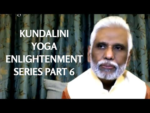 Kundalini Yoga: Enlightenment Series Part 6, Dr. Pillai Invites You To Path of Enlightened Masters