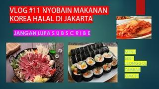 Nonton VLOG #11 Makan makanan korea halal dan enak di Jakarta Film Subtitle Indonesia Streaming Movie Download