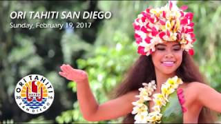The 3rd Annual Ori Tahiti San Diego Tahitian Solo Dance Competition will be held on Sunday, February 19, 2017 at San Diego State University. For more ...