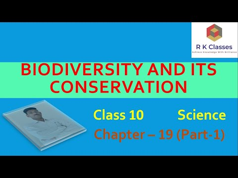 Class X | Science | Chapter 19 | Biodiversity and its conservation | Part 1