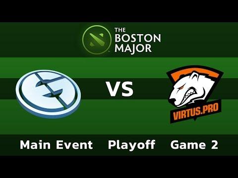 Evil Geniuses vs Virtus.pro — Game 2 • Playoff Main Event — Boston Major