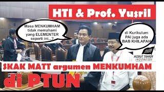 Download Video HTI & Prof. Yusril SKAKMATT Argumen MENKUMHAM di PTUN MP3 3GP MP4