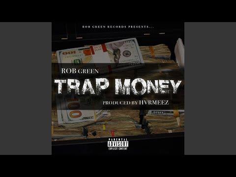 Trap Money