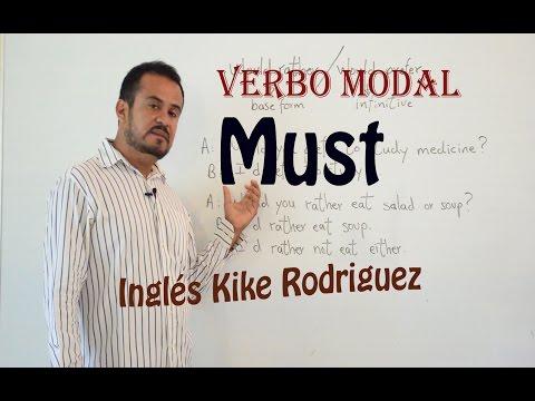 Modales en INGLES: Verbo Modal MUST