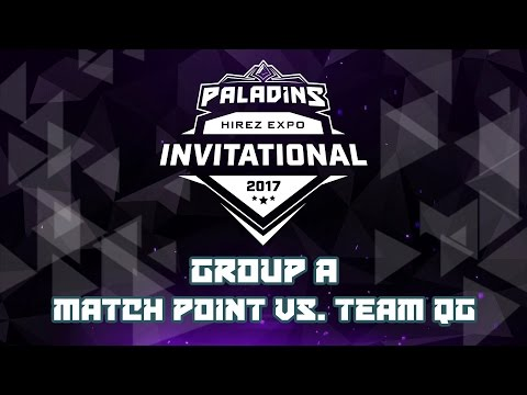 Paladins Invitational Day 1 Group Stage - Match Point vs. Team QG