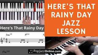 Here's that rainy day - Jazz Piano Lesson - 10 INTERESTING steps