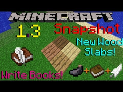 Minecraft 1.3 Snapshot: Write Books, New Wood Slabs, Block Glitching Fix, Chat Options, & More!