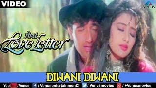 Diwani Diwani (First Love Letter)