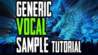 MAKING THE MOST GENERIC FUTURE BASS VOCAL CHOP