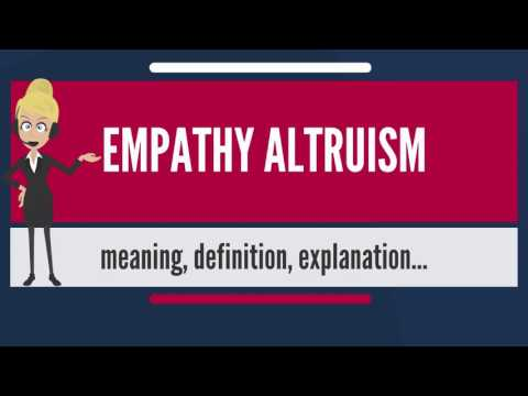 What is EMPATHY ALTRUISM? What does EMPATHY ALTRUISM mean? EMPATHY ALTRUISM meaning & explanation