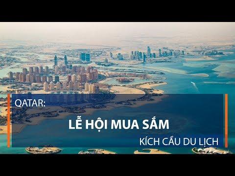 Qatar: Lễ hội mua sắm kích cầu du lịch | VTC1 - Thời lượng: 68 giây.