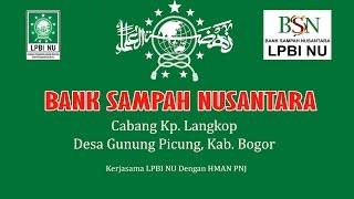 LPBI NU Resmikan Bank Sampah Nusantara Cabang Desa Gunung Picung, Kabupaten Bogor