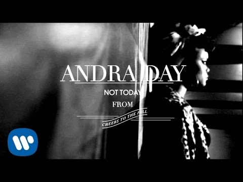 Andra Day - Not Today [Audio]