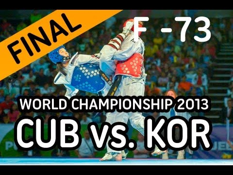 World Taekwondo Championships 2013 - [Final] Female -73 KG. - CUB vs KOR (видео)