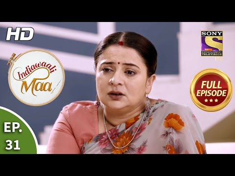 Indiawaali Maa - Ep 31 - Full Episode - 12th October, 2020