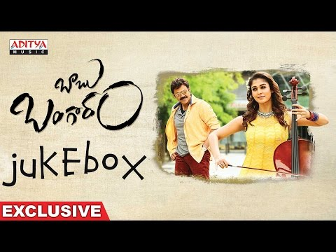 Baabu Bangaaram Telugu Full Songs Jukebox || Venkatesh , Nayanthara