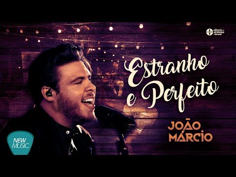 Estranho e Perfeito - João Márcio (Acústico no Manso)