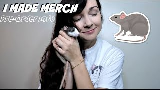 I MADE RAT MERCH | PREORDER by Maddie Smith