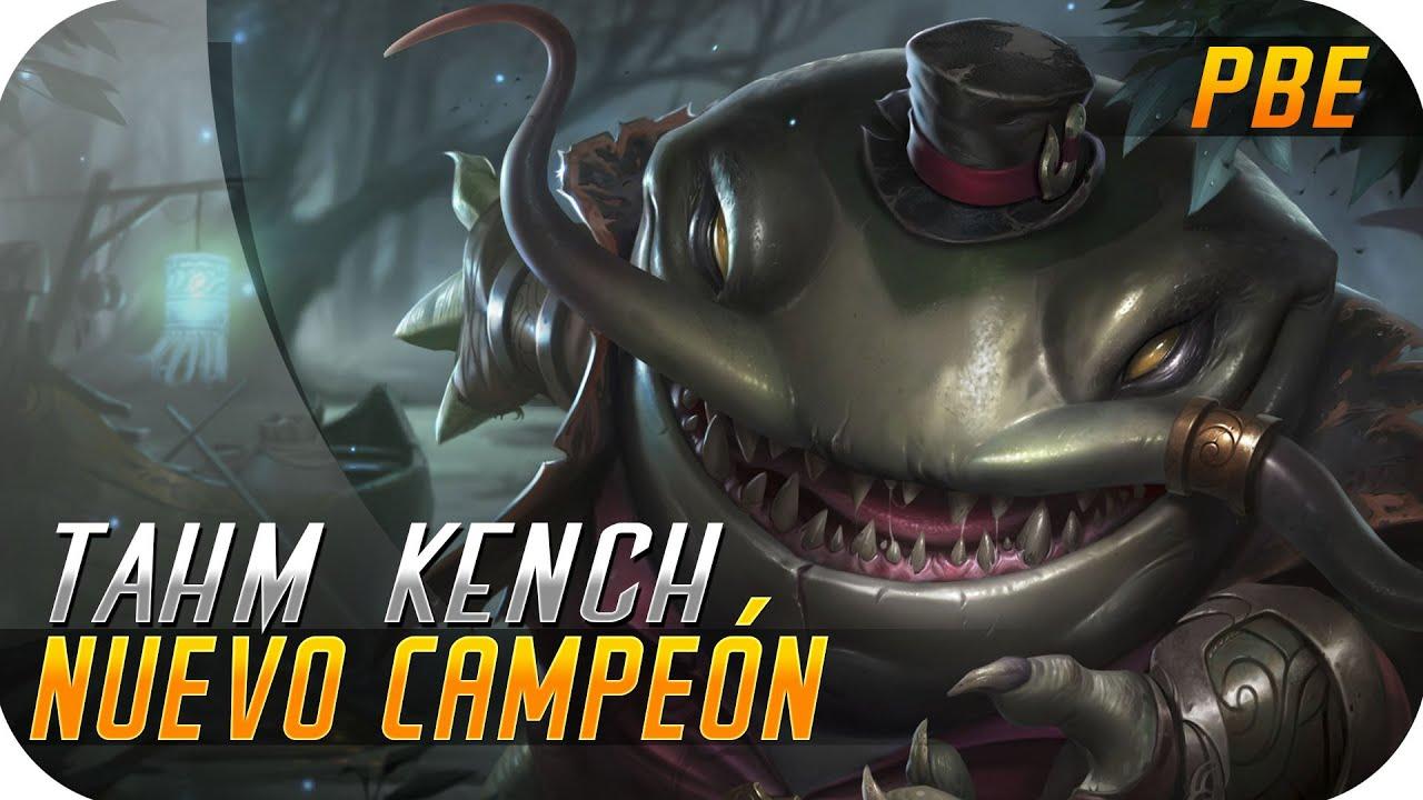 NUEVO CAMPEON | PBE | TAHM KENCH | El Rey del río