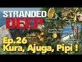 Ep.26 : Je pars chercher Pipi, Kura et Ajuga !