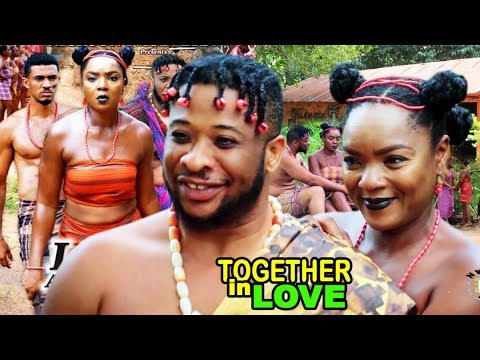 Together In Love 5&6 - Chioma Chukwuka 2018 Latest Nigerian Nollywood Epic Movie ll African Movie HD
