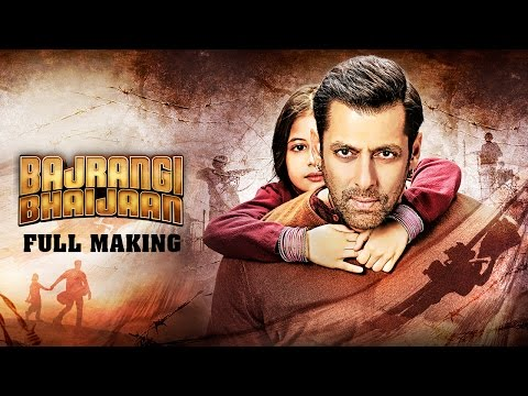 Bajrangi Bhaijaan | Full Making | Salman Khan, Kareena Kapoor, Nawazuddin Siddiqui, Harshaali