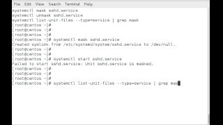 How to mask and unmask services with systemctl on RHEL or CentOSsystemctl mask sshd.servicesystemctl unmask sshd.servicesystemctl list-unit-files --type=service  grep mask