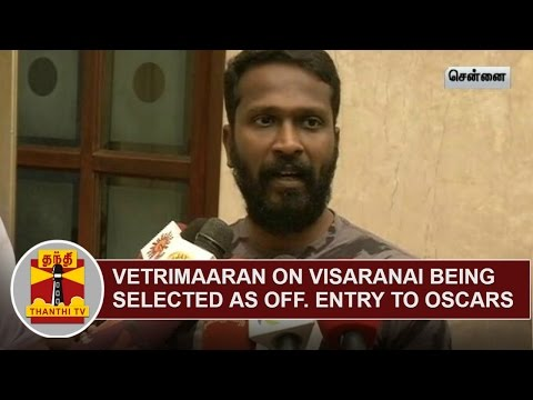 Vetrimaaran-expresses-happiness-over-Visaranai-being-selected-as-Indias-official-entry-to-Oscars