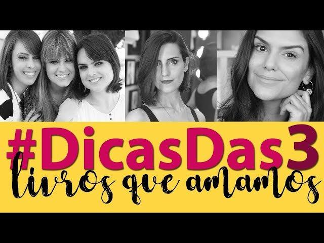 #DicasDas3   Livros Que Amamos - 2Beauty