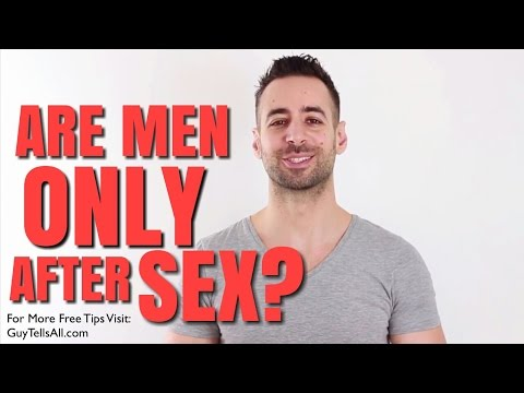 Is It True That All Men Care About is SEX?