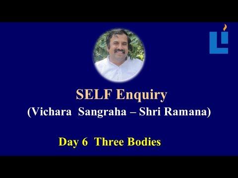 Three Bodies D6  #vicharasangraha #selfenquiry #vicharamarg #advaita