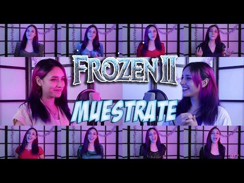 Frozen 2 - Muéstrate (Show Yourself - En Español) Hitomi Flor