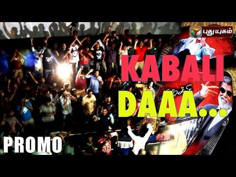 KABALI-DA-PROMO-Puthuyugam-TV