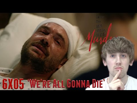How to Get Away with Murder Season 6 Episode 5 - 'We're All Gonna Die' Reaction