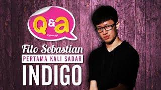 Video Q&A Filo Sebastian - Pertama Kali Sadar Indigo [Part 1] MP3, 3GP, MP4, WEBM, AVI, FLV September 2018