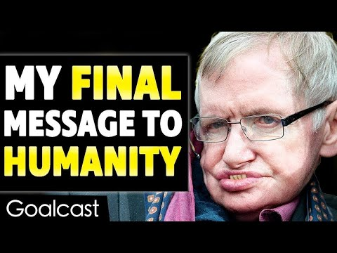 This is Stephen Hawking's Last Inspiring Message to Humanity - Thời lượng: 3:06.