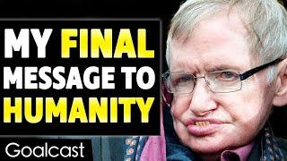 Video This is Stephen Hawking's Last Inspiring Message to Humanity MP3, 3GP, MP4, WEBM, AVI, FLV Maret 2018