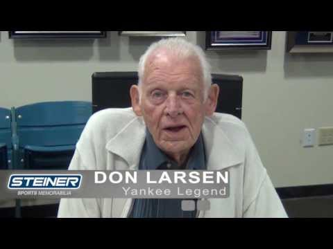 don larsen - During a recent private signing at Steiner Sports' office in New Rochelle, NY, Yankee Legend Don Larsen wished recorded this message for Mariano Rivera. For ...