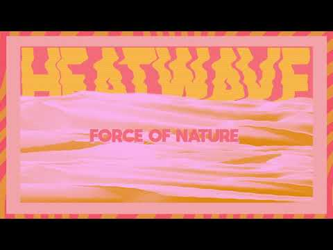 Matoma - Force of Nature: Heatwave (Mixtape)