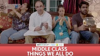 Video FilterCopy | Middle Class Things We All Do | Ft. Dhruv Sehgal, Sheeba Chaddha, Rytasha Rathore MP3, 3GP, MP4, WEBM, AVI, FLV Mei 2018