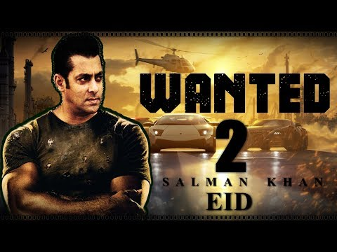 Video Wanted 2 : Salman Khan| Upcoming Bollywood Movie |First Look |Trailer 2017 download in MP3, 3GP, MP4, WEBM, AVI, FLV January 2017