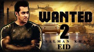 Video Wanted 2 : Salman Khan| Upcoming Bollywood Movie |First Look |Trailer 2017 MP3, 3GP, MP4, WEBM, AVI, FLV Mei 2018