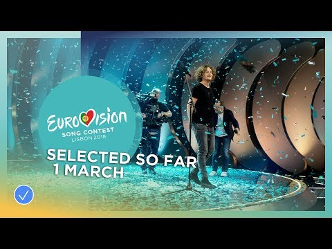 Selected entries so far (Updated 1 March 2018) - Eurovision Song Contest 2018