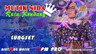 Video MUTIK NIDA #LUNGSET. LIVE PEKUNCEN PEGANDON KENDAL JAWA TENGAH MP3, 3GP, MP4, WEBM, AVI, FLV Juli 2018