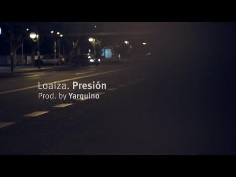 """Loaiza – """"Presión"""" [Videoclip]"""